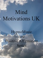 HypnoMusic and Positive Affirmation Series