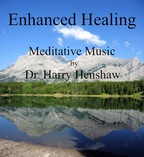 Meditation Music of Dr Harry Henshaw